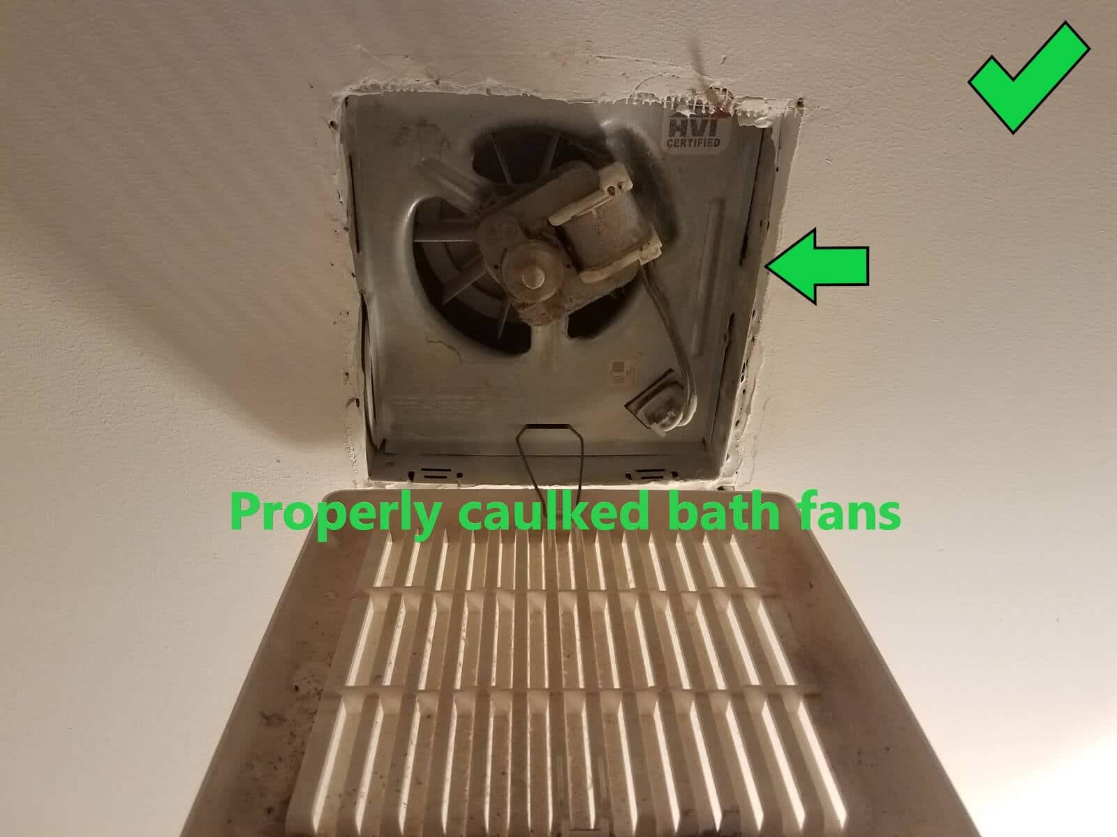 Example of a bath fan that has been properly caulked to the sheetrock