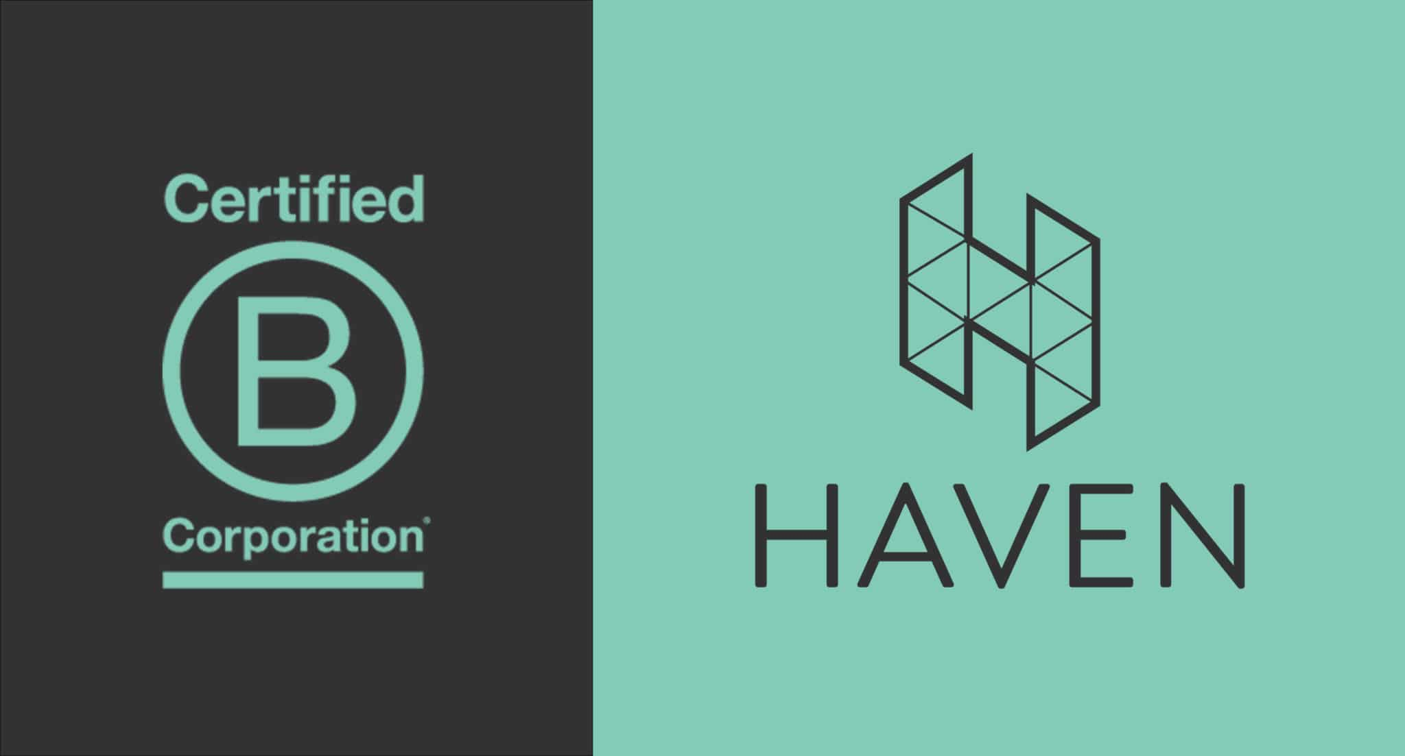 Haven is a Certified B Corp