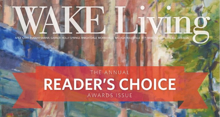 Wake Living Magazine, Reader's Choice Summer 2018